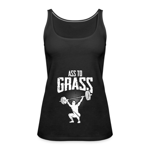 Ass to grass - Frauen Premium Tank Top