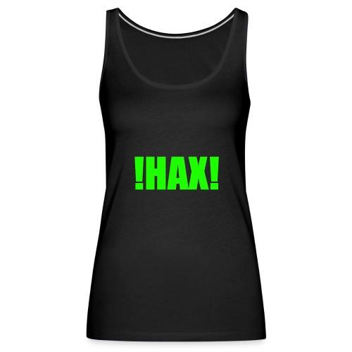 HAX-shirt by BOT SHELL - Frauen Premium Tank Top