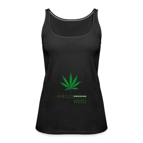 Helloween/weed Fun T-Shirt - Frauen Premium Tank Top