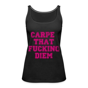 Carpe diem - Frauen Premium Tank Top