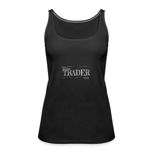 Futures Trader - Women's Premium Tank Top