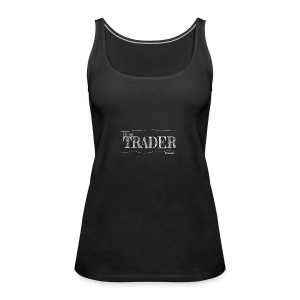 Bond Trader - Women's Premium Tank Top