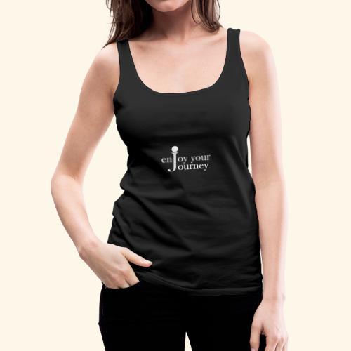 enjoy your journey Logo - weiß - Frauen Premium Tank Top