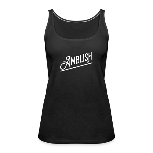 AMBLISH Logo WHITE - Frauen Premium Tank Top