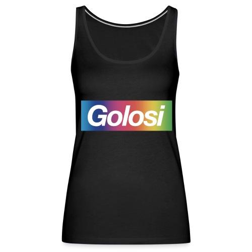 GOLOSI - Canotta premium da donna
