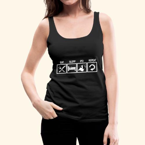 Hundsport T-Shirt IPO Training Eat Sleep Repeat - Frauen Premium Tank Top
