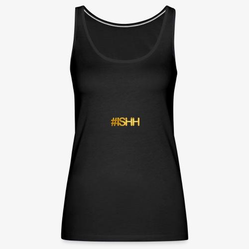 ISHH - Débardeur Premium Femme