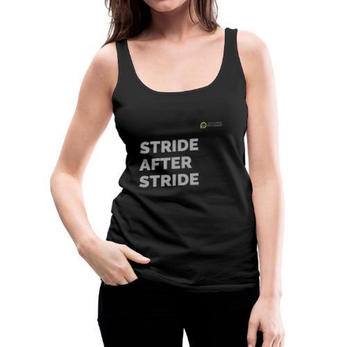 STRIDE after stride - Women's Premium Tank Top