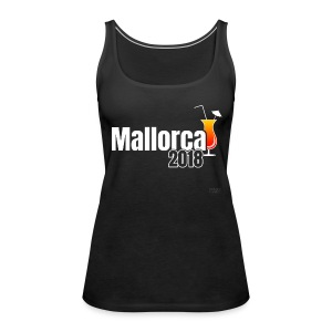 Mallorca 2018 - Das Cocktail Shirt ! - Frauen Premium Tank Top