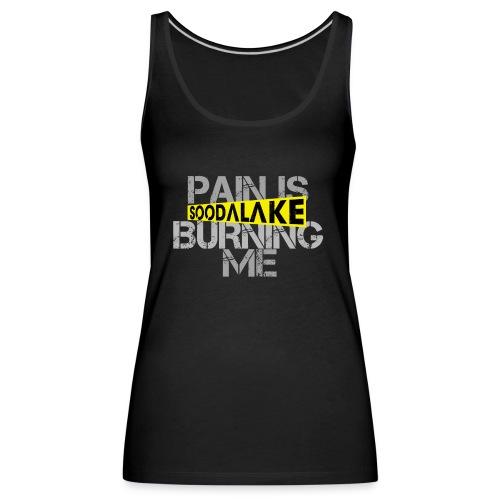 Burning - Frauen Premium Tank Top
