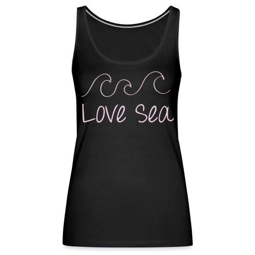 Love Sea - Women's Premium Tank Top