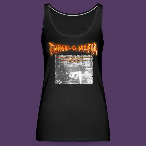 TRIPLE SIX MAFIA - NIGGAS AIN'T BARRIN' DAT - Camiseta de tirantes premium mujer