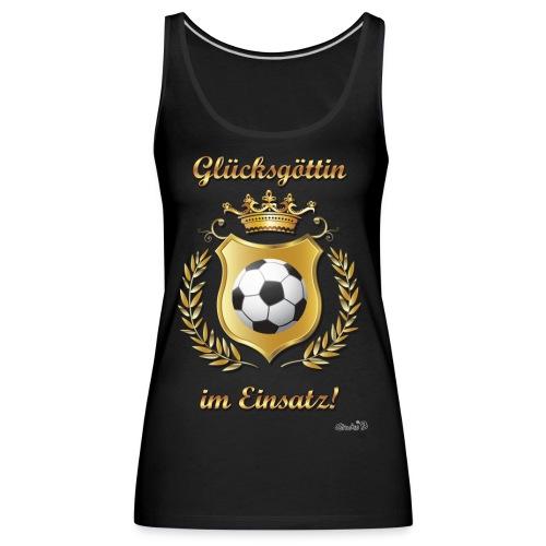 Fussball Glückgöttin - Frauen Premium Tank Top