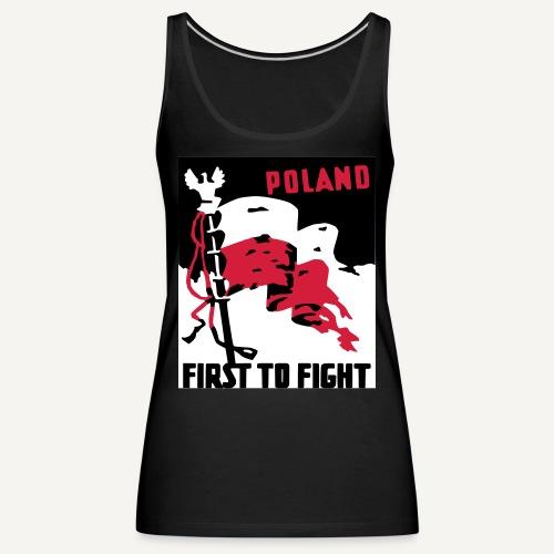 Poland - first to fight - Tank top damski Premium