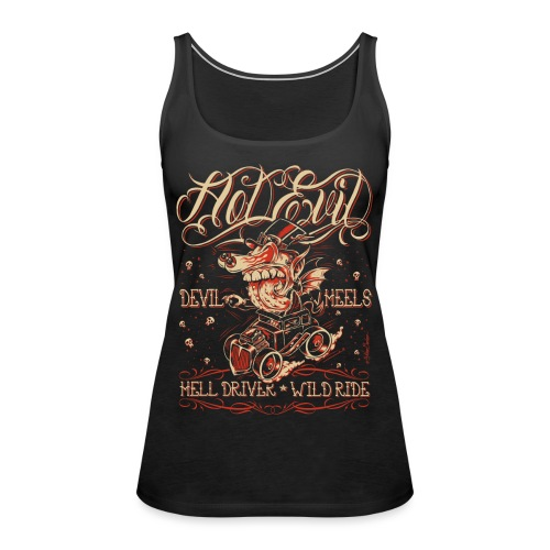Hot Evil - Women's Premium Tank Top