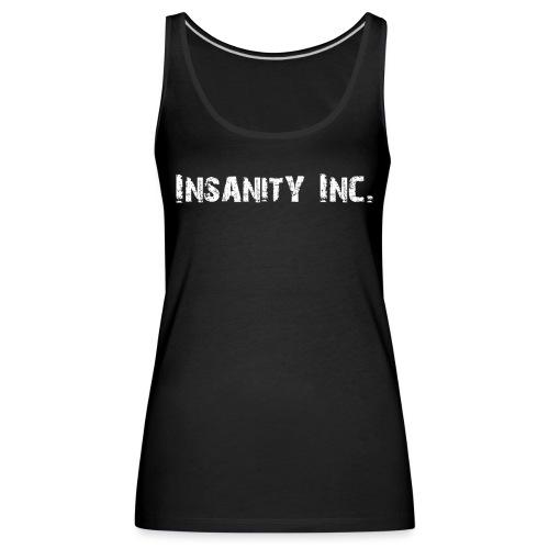 Tank Top - Insanity Inc. - Frauen Premium Tank Top