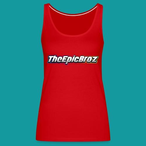 TheEpicBroz - Vrouwen Premium tank top