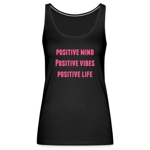 positive vibes - Women's Premium Tank Top