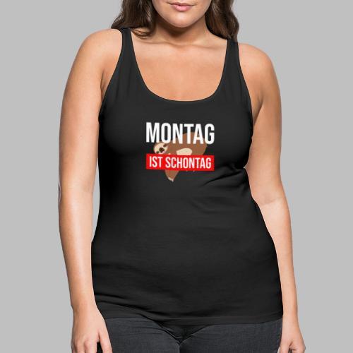 Montag ist Schontag Faultier Geschenkidee - Frauen Premium Tank Top