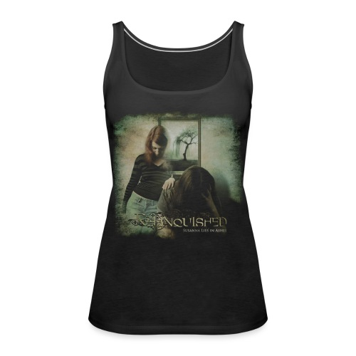Relinquished - Susanna Lies in Ashes - Frauen Premium Tank Top