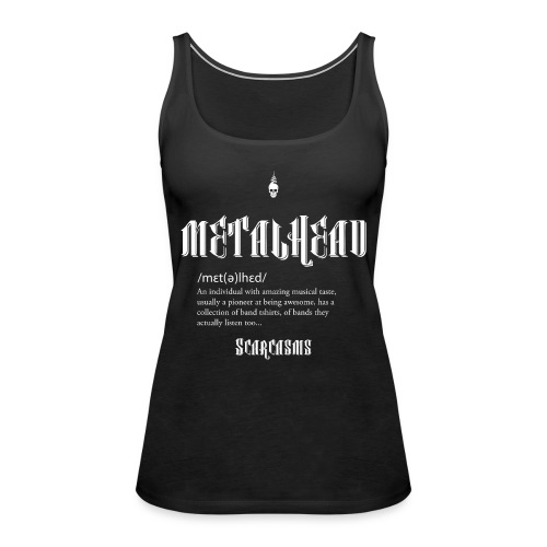 Metalhead Tee - Women's Premium Tank Top