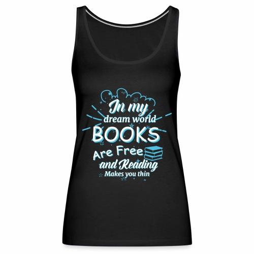 Books are free - Frauen Premium Tank Top