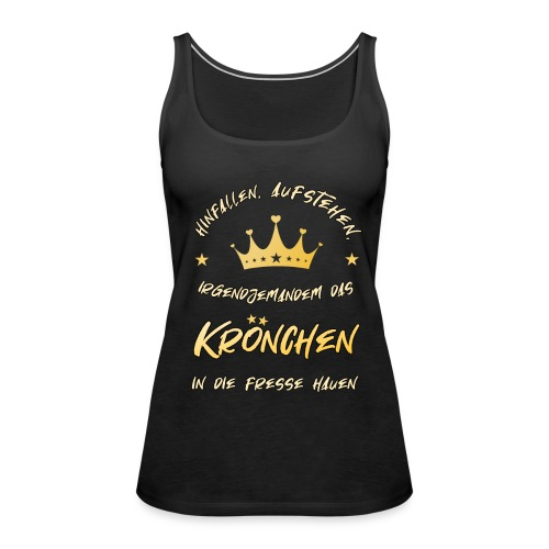 Krönchen - Frauen Premium Tank Top