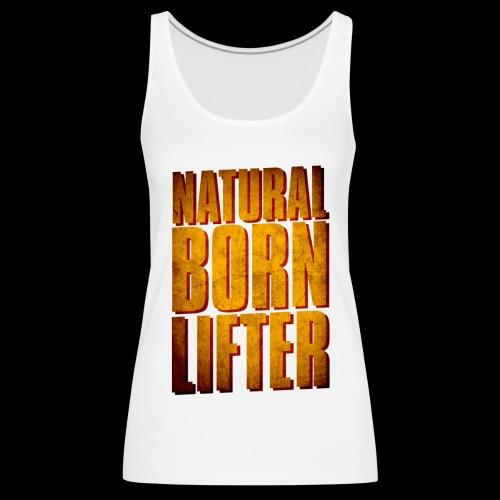 naturalborn png - Débardeur Premium Femme