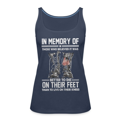 In memory of those who believed - Women's Premium Tank Top