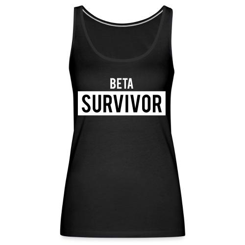Beta Survivor - Women's Premium Tank Top