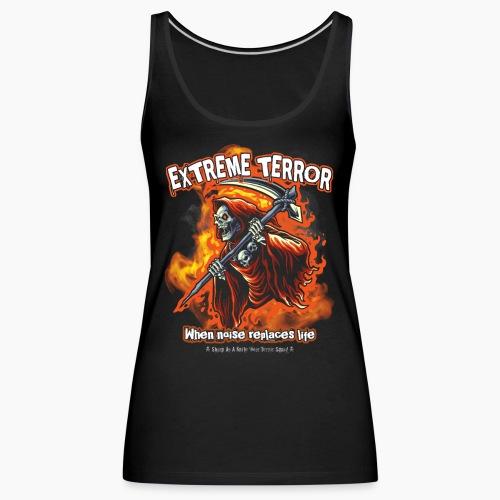 Extreme Terror - Women's Premium Tank Top