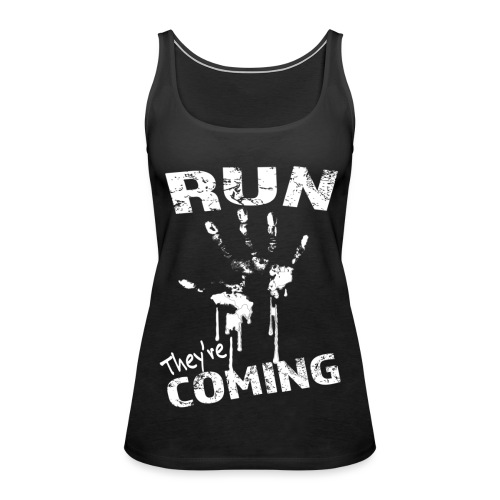 run_theyrecoming - Women's Premium Tank Top