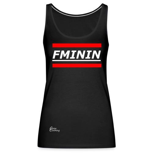 FMENIN SHIRT - Frauen Premium Tank Top