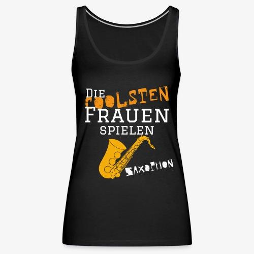 Die coolsten_Frauen_Saxop - Frauen Premium Tank Top