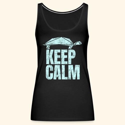 Keep Calm witzige coole Schildkröte kein Stress - Frauen Premium Tank Top