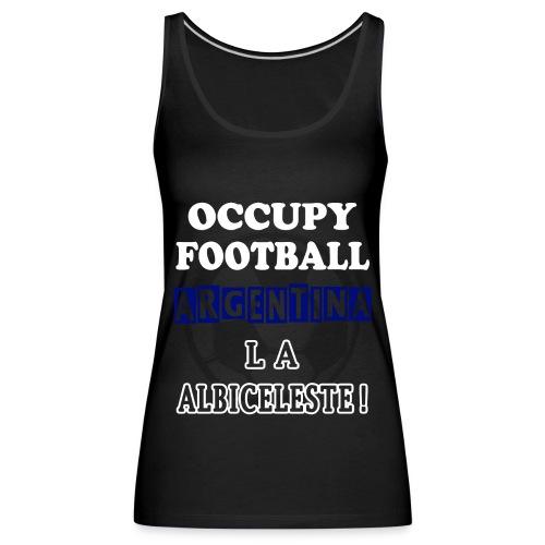 occupy football argentina - Women's Premium Tank Top