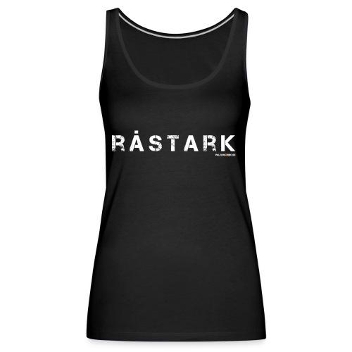 rastark - Premiumtanktopp dam