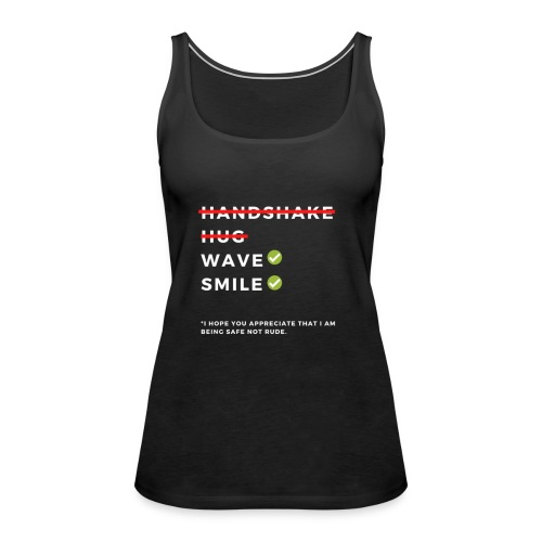 CORONAVIRUS Prevention Apparel (Safe Not Rude) - Women's Premium Tank Top