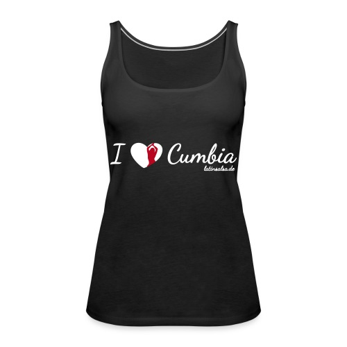 i love cumbia black - Frauen Premium Tank Top