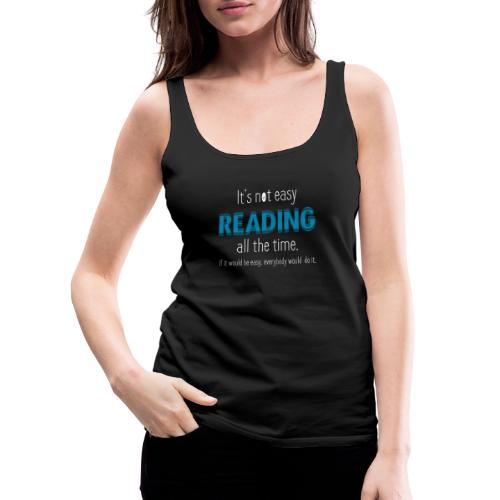 0153 Always Reading | Book | Bookrebels | reader - Women's Premium Tank Top