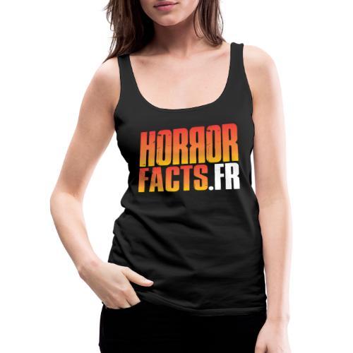 1 for Horror 2 for Facts Evil R - Débardeur Premium Femme