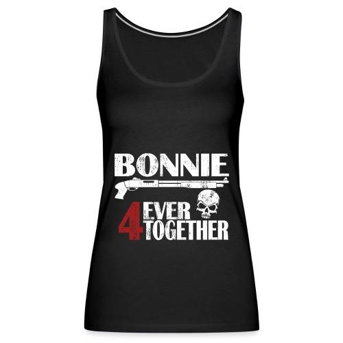 Bonnie - Clyde Geschenk Geschenkidee - Frauen Premium Tank Top