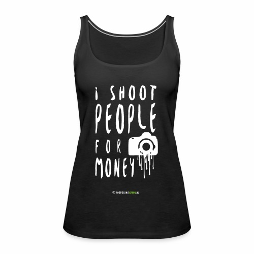 I shoot people! - Vrouwen Premium tank top