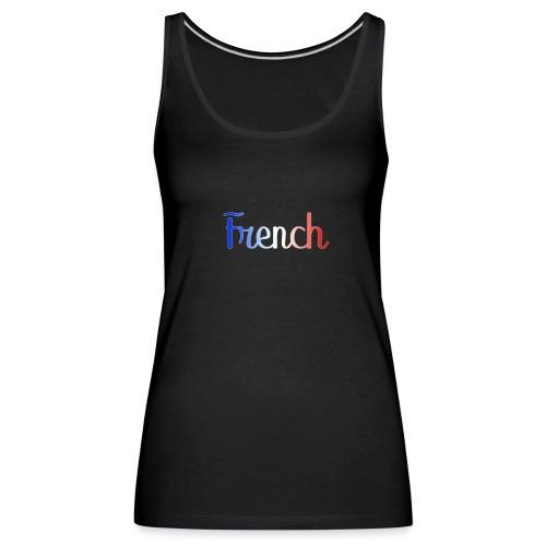French - Débardeur Premium Femme