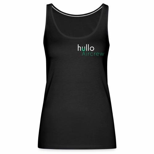 hullo Aircrew Dark - Women's Premium Tank Top