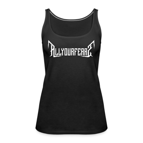 All Your Fears - Band's name - Frauen Premium Tank Top