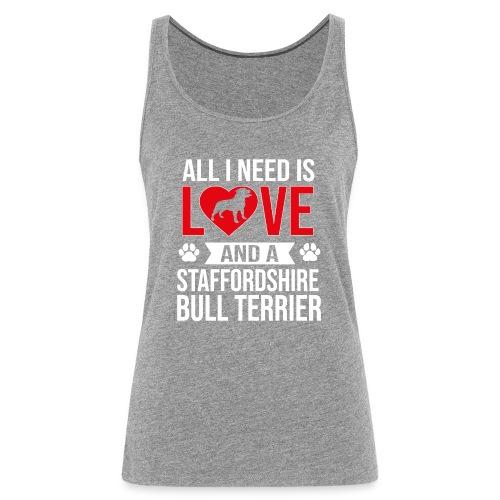 STAFFORDSHIRE BULLTERRIER-LOVE - Frauen Premium Tank Top