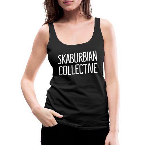 Skaburbian Collective White on black Text logo - Women's Premium Tank Top