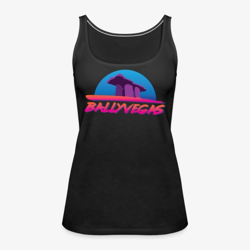 Ballyvegas Dolmen - Women's Premium Tank Top