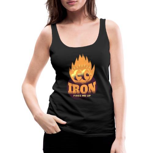 Eisen Feuer feuert mich an Bodybuilding Fitness - Frauen Premium Tank Top